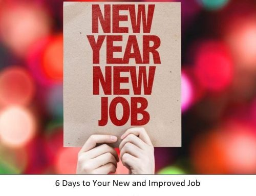2019 New Year, New Career – 6 Days to Your New and Improved Job – Day 1